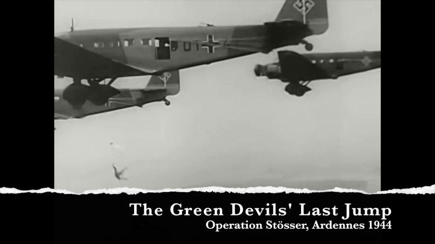 German Paratroopers' Last Drop - Operation Stösser, Ardennes 1944
