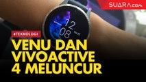 Venu dan Vivoactive 4, Smartwatch Garmin Rp 5 Jutaan