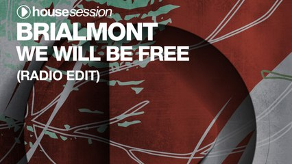 Brialmont - We Will Be Free (Radio Edit)