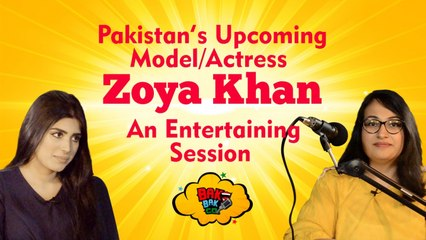 Bak Bak Company - inconversation with Zoya Khan