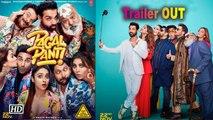 Pagalpanti | John Abraham, Arshad Warsi, Anil Kapoor play fools | Trailer OUT