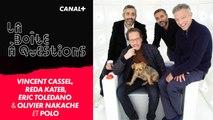 La Boîte à Questions de Vincent Cassel, Reda Kateb, Éric Toledano & Olivier Nakache et Polo – 22/10/2019