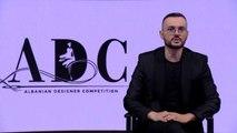 Albanian Designers Competition  Ardi Asllani- Mentor