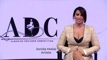 Albanian Designers Competition  Jonida Maliqi- Anetare jurie