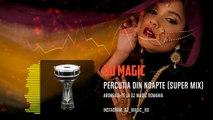 Percutia din noapte mix Darabuka Reggaeton (Dj Magic Club Mix)