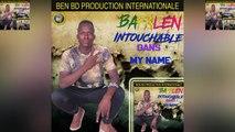 Bafalen Intouchable - My Name - Bafalen Intouchable