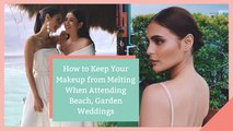 How to Keep Your Makeup from Melting When Attending Beach, Garden Weddings
