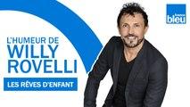HUMOUR - Les rêves d'enfant avec PPDA - L'humeur de Willy Rovelli