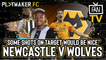 """Fan TV   Newcastle v Wolves: """"Some shots on target would be nice"""""""
