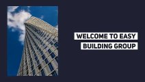 Building Installation services ,  PVC Building ,  Steel Building ,  Easy Building Group