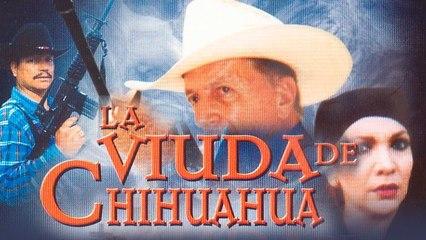 La viuda de Chihuahua