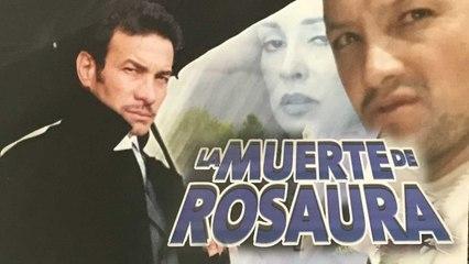 La muerte de Rosaura