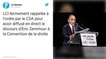 Le CSA a «fermement mis en garde LCI» pour avoir diffusé le discours d'Éric Zemmour
