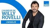 HUMOUR - L'infidélité avec Charlotte Valandrey - L'humeur de Willy Rovelli
