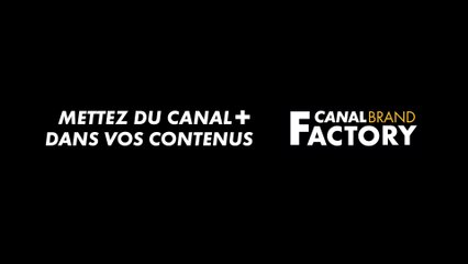 CANAL BRAND FACTORY Showreal 2019-2020