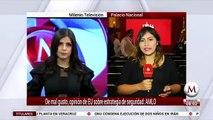De mal gusto, opinion de EU sobre estrategia de Mexico de combate al crimen- AMLO