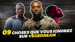 9 CHOSES QUE VOUS IGNOREZ SUR VEGEDREAM