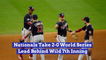 The Washington Nationals Could Get The World Series Title
