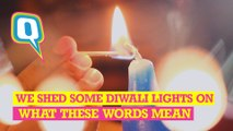 On Diwali We Throw Light On What These Words Really Mean Vs What People Think They Mean