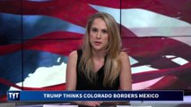 Yes, Trump Really Said Colorado Is On THE BORDER…