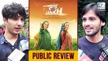 Saand Ki Aankh Public Review |  Bhumi Pednekar, Taapsee Pannu