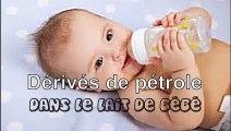 Des dérivés de pétrole dans le lait de bébé - Enquête -