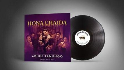 Arjun Kanungo - Hona Chaida