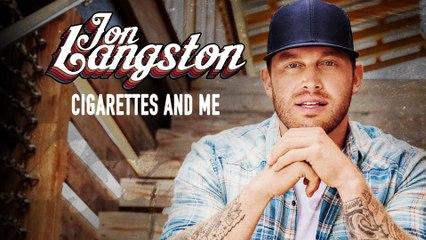 Jon Langston - Cigarettes And Me