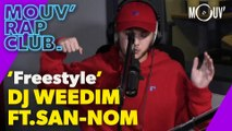 "DJ Weedim Ft. San-Nom : ""Freestyle"" (Live @ Mouv' Rap Club)"