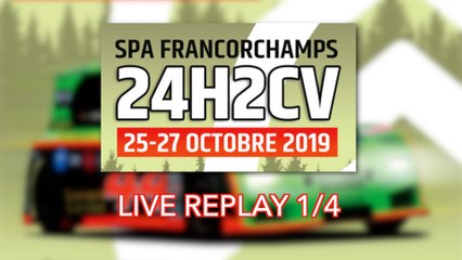 [REPLAY] 24H2CV Spa-Francorchamps 2019 1/4
