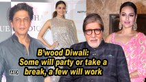 B'wood Diwali: Some will party or take a break, a few will work