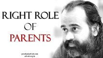 Acharya Prashant - The right role of parents in the life of the child