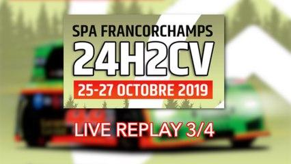 [REPLAY] 24H2CV Spa-Francorchamps 2019 3/4