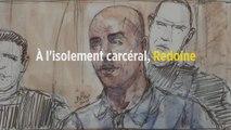 À l'isolement carcéral, Redoine Faïd décrit « une vie de paria »