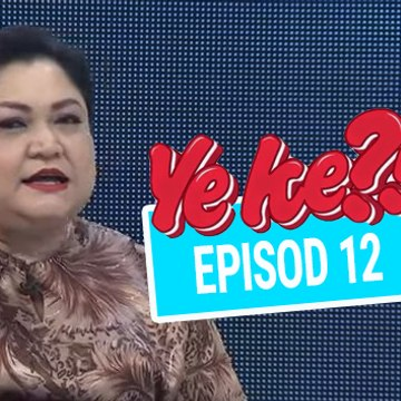 Ye Ke?! (2016) | Episod 12