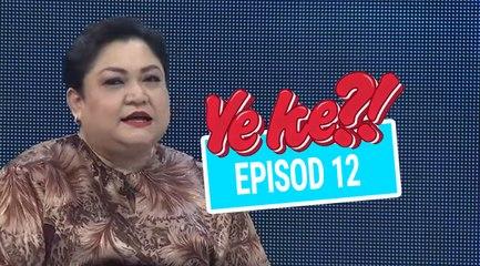 Ye Ke?! (2016)   Episod 12