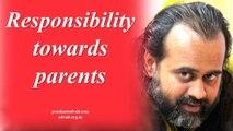 Acharya Prashant, with students - Responsibility towards parents