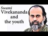 Why is today's youth not like Swami Vivekananda?    Acharya Prashant (2019)