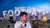 Hindi Short Movie - Footpath - Full Length Short Film - Sukhpal Sidhu