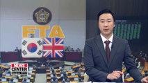 Nat'l Assembly ratifies S. Korea-UK FTA