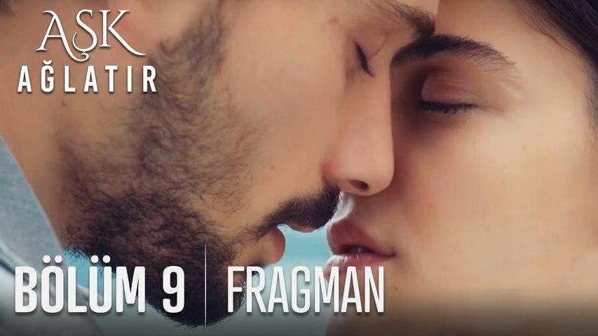Aşk Ağlatır 9. Bölüm Fragmanı