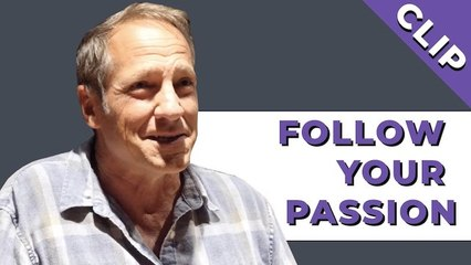 Why Mike Rowe Says It Can Be Scary to Follow Your Passion