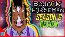 BoJack Horseman Season 6 Pt.1: Calm Before the Storm (Review)   N+C