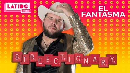 LATIDO MUSIC STREECTIONARY El Fantasma