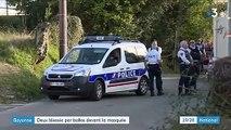 Bayonne : deux fidèles blessés par balle dans une mosquée