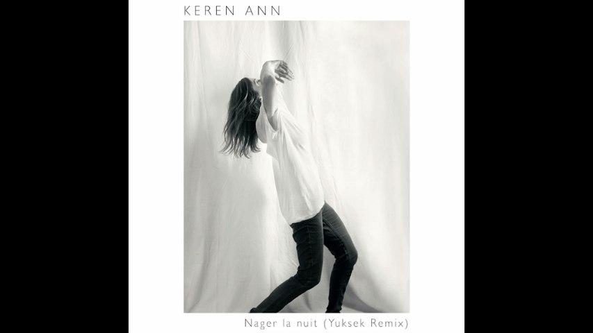 Keren Ann - Nager la nuit