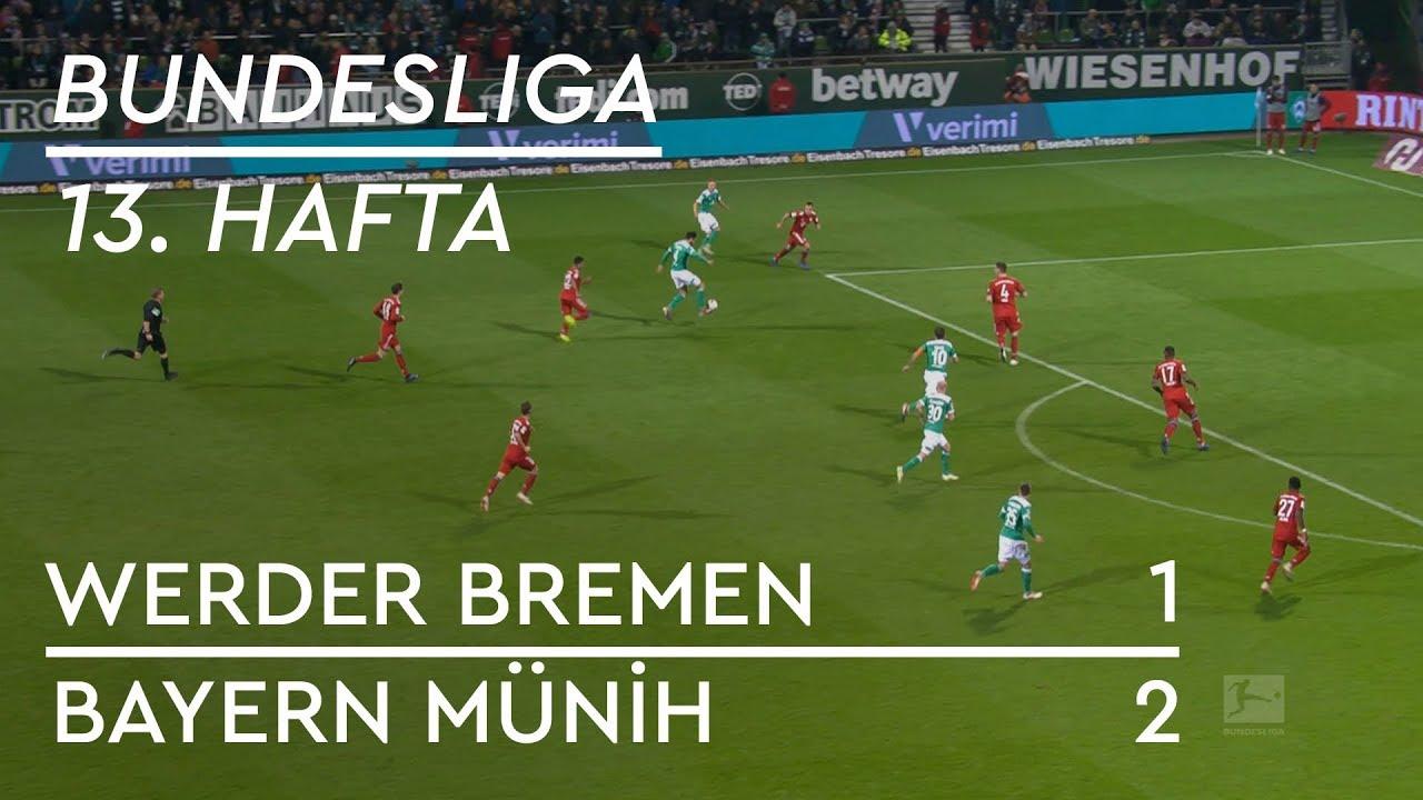 Werder Bremen - Bayern Münih  (1-2) - Maç Özeti - Bundesliga 2018/19