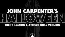 John Carpenter's Halloween Theme by Trent Reznor & Ross Atticus