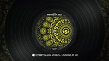 Street Slang, Versus - Looking At Me ft. Ella Loponte - Original Mix