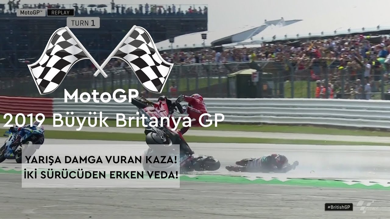Yarışa Damga Vuran Kaza! (MotoGP 2019 - Büyük Britanya Grand Prix)